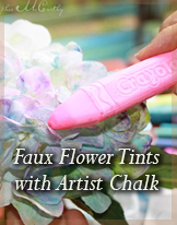 Color silk flowers with chalk